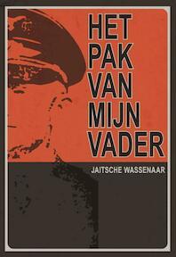 Het pak van mijn vader - Jaitsche Wassenaar (ISBN 9789089541451)