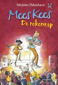 Mees Kees De rekenrap - Mirjam Oldenhave (ISBN 9789021665580)
