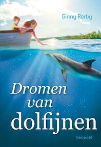 Dromen van dolfijnen - Ginny Rorby (ISBN 9789025869687)