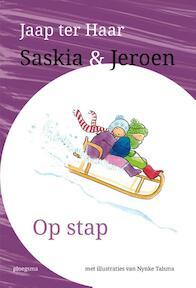 Saskia en Jeroen - Op stap - Jaap Ter Haar (ISBN 9789021675299)