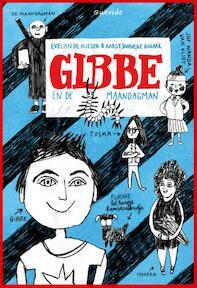 Gibbe redt de wereld wel - Evelien de Vlieger (ISBN 9789045119137)