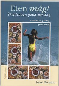 Eten mag ! - Joost Drenthe (ISBN 9789074899987)