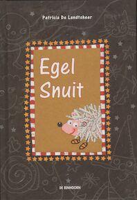Egel Snuit - Patricia de Landtsheer (ISBN 9789058381552)