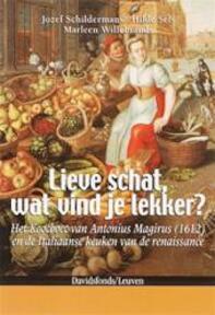 Lieve schat, wat vind je lekker? - Jozef Schildermans, H. / Willebrands Sels (ISBN 9789058265005)