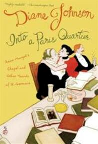 Into a Paris Quartier - Diane Johnson (ISBN 9780792262084)