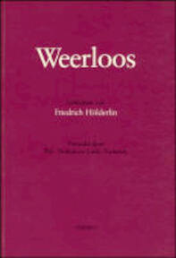 Weerloos - Friedrich Hölderlin, Piet Thomas (ISBN 9789094009830)
