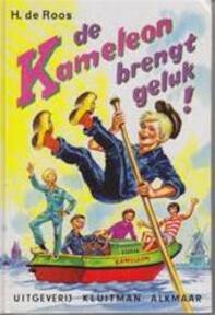 De Kameleon brengt geluk! - H. de Roos (ISBN 9789020665307)
