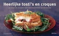 Heerlijke tosti?s en croques - Catherine Méry (ISBN 9789044722635)