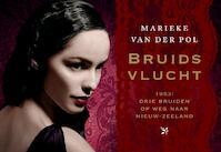 Bruidsvlucht - Dwarsligger - Marieke van Der Pol (ISBN 9789049800697)