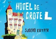 Hotel De Grote L DL - Sjoerd Kuyper (ISBN 9789049804619)