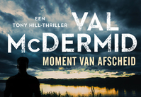 Moment van afscheid - Val McDermid (ISBN 9789049806019)