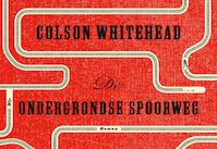 De ondergrondse spoorweg DL - Colson Whitehead (ISBN 9789049806286)