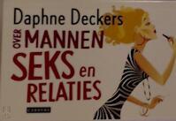 Over mannen, seks en relaties DL - Daphne Deckers (ISBN 9789048808137)