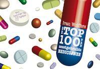 De top 100 van meestgebruikte medicijnen - Dwarsligger - Ivan Wolffers (ISBN 9789049800383)