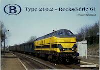 Type 210.2 - Reeks/Série 61 - Thierry Nicolas (ISBN 9782930748252)