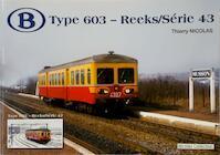 Type 603 - Reeks/Série 43 - Thierry Nicolas (ISBN 9782930748184)