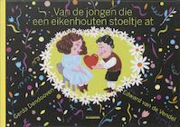 Van de jongen die een eikenhouten stoeltje at - Edward van de Vendel (ISBN 9789058383211)