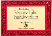 Handleiding voor vrouwelijke handwerken - Anne Rose Oosterbaan Martinius (ISBN 9789021507033)