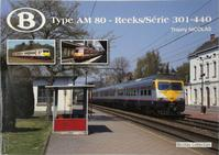 Type AM 80 - Reeks/Série 301 - 440 - Thierry Nicolas (ISBN 9782930748542)