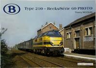 Type 210 - Reeks/Série 60 PROTO - Thierry Nicolas (ISBN 9782930748382)