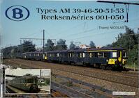 Types AM 39-46-50-51-53 Reeksen/Séries 001-050 - Thierry Nicolas (ISBN 9782930748078)