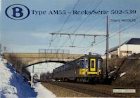 Type AM55 - Reeks/Série 502-539 - Thierry Nicolas (ISBN 9782930748351)
