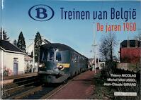 Treinen van België - Thierry Nicolas, Michel van Ussel (ISBN 9782930748139)