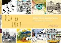Pen en inkt - James Hobbs (ISBN 9789089987648)