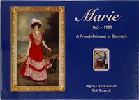 Marie 1865 - 1909 - Inger-Lise Klausen, Ted Rosvall (ISBN 9788717042728)