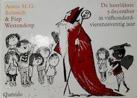 De heerlijkste 5 december in vijfhonderdvierenzeventig jaar - Annie M.G. Schmidt, Fiep Westendorp (ISBN 9789045101408)