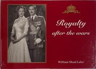 Royalty after the wars - William Mead Lalor (ISBN 9197397822)