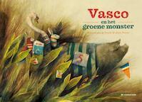 Vasco en het groene monster - Edward van de Vendel (ISBN 9789462912724)