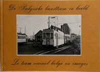 Belgische buurttram in beeld - Elst (ISBN 9789028800243)