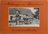 Melkmeisjes en hondekarren in o.pr. - Ballegeer (ISBN 9789028800502)