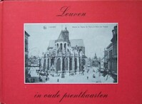 Leuven in oude prentkaarten - H. Uytterhoeven