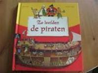Zo leefden de piraten - Pascale Hédelin, Gilles Frély (ISBN 9789043815666)