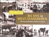 Bij ons in West-Vlaanderen - Siegfried Debaeke (ISBN 9789055080663)