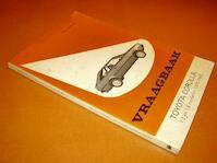 Vraagbaak voor uw Toyota Corolla - P.H. Olving (ISBN 9789020116083)