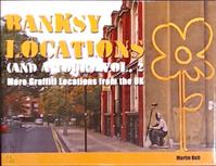 Banksy Locations (and a Tour) Vol. 2 - Martin Bull (ISBN 9780955471230)