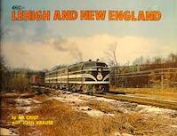 The Lehigh and New England Railroad - Ed Crist (ISBN 0911868410)
