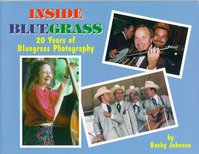 Inside Bluegrass: 20 years of bluegrass photography - Becky Johnson (ISBN 9780944019269)
