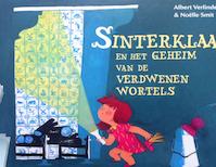 Sinterklaas en het geheim van de wortels - Albert Verlinde (ISBN 9789082255072)