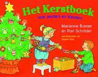 Het Kerstboek voor peuters en kleuters - Marianne Busser, Ron Schoder, Ron SchrÖDer (ISBN 9789044324013)