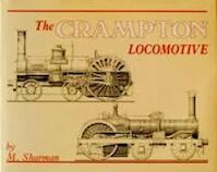 The crampton locomotive - M. Sharman (ISBN 0950906700)