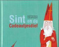 Sint en de cadeautjes dief - Martine Bijl, Loes Riphagen (ISBN 9789077065983)