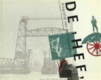 De Hef / biografie van een spoorbrug - Arij Boode, Pieter van Oudheusden (ISBN 9789069060019)