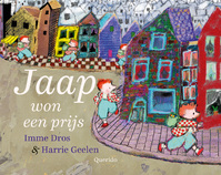 Jaap won een prijs - Imme Dros, Harrie Geelen (ISBN 9789045121017)