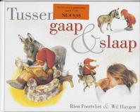 Tussen gaap en slaap - Rien Poortvliet, Wil Huygen (ISBN 9789043507530)