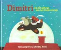 Dimitri en het geheim van het gouden doosje - Yvon Jaspers, Kristina Ruell (ISBN 9789491037085)