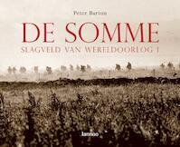De Somme - Slagveld van Wereldoorlog I - Peter Barton (ISBN 9789020967647)